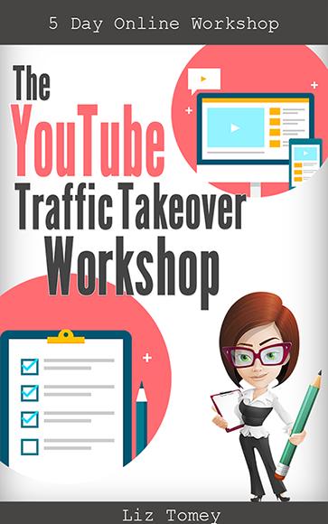 Liz Tomey – YouTube Traffic Takeover Workshop YTTWCoverSmall 2